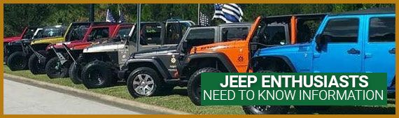 We are Jeep Enthusiast - Learn More...